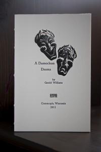 A Damoclean Drama by Gerald Williams