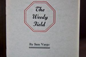 The Weedy Field by Sam Vargo pamphlet